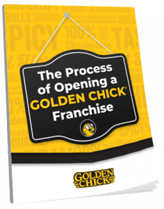 The Process of Opening a Golden Chick Franchise